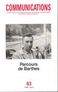 Couverture de l'ouvrage Communications, n° 63, Parcours de Barthes