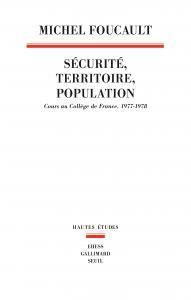 Couverture de l'ouvrage Sécurité, Territoire, Population