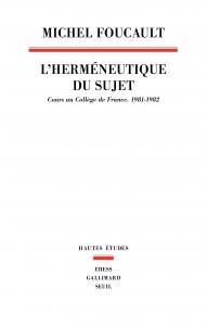 couverture L'Herméneutique du sujet. Cours au Collè...