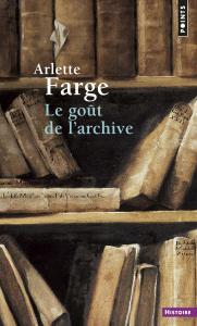 Couverture de l'ouvrage Le Goût de l'archive