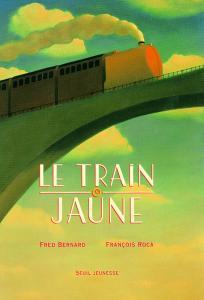 Couverture de l'ouvrage Le Train jaune