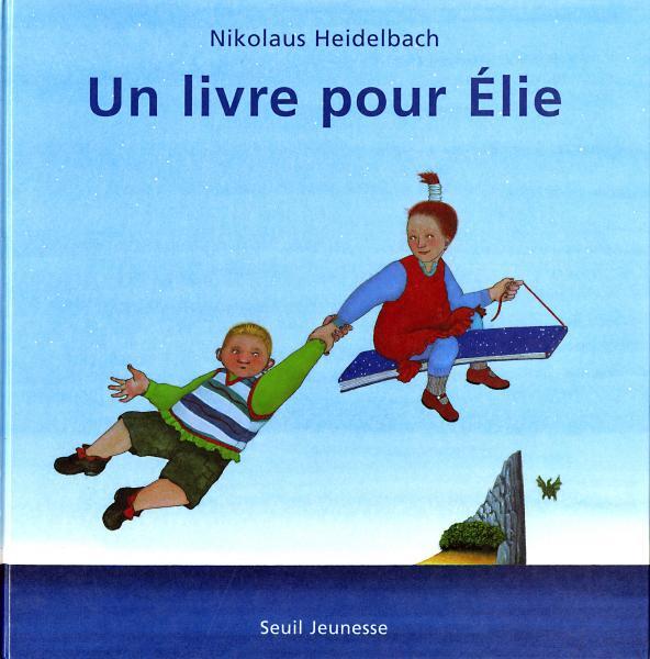 Couverture de l'ouvrage Un livre pour Elie