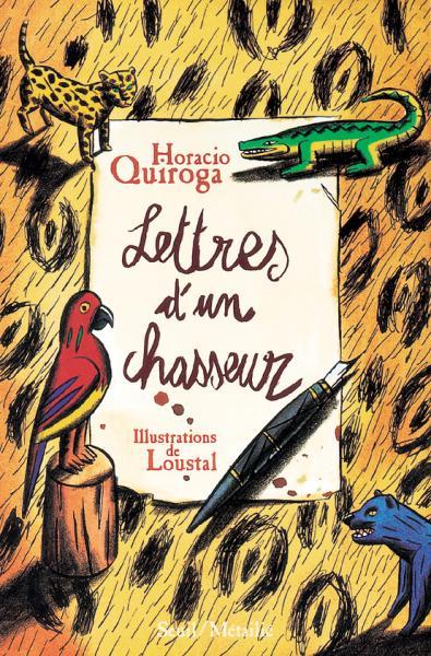 Couverture de l'ouvrage Lettres d'un chasseur