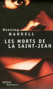 Couverture de l'ouvrage Les Morts de la Saint-Jean
