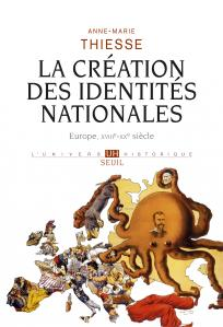 Couverture de l'ouvrage La Création des identités nationales