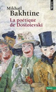Couverture de l'ouvrage La Poétique de Dostoïevski