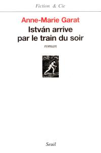 Istvàn arrive par le train du soir