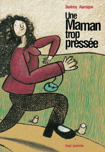 Couverture de l'ouvrage Une maman trop pressée