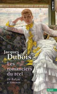 Couverture de l'ouvrage Les Romanciers du réel. De Balzac à Simenon