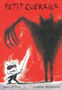 Couverture de l'ouvrage Petit Guerrier