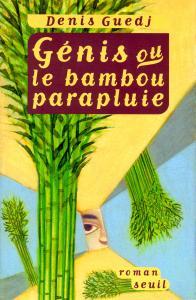 Couverture de l'ouvrage Génis ou le Bambou parapluie