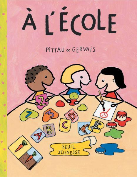 Couverture de l'ouvrage A l'école
