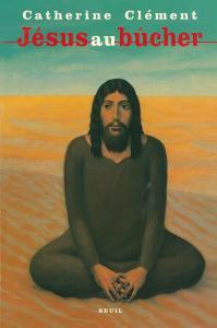 Jésus au bûcher