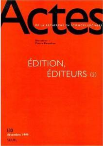 Couverture de l'ouvrage Actes de la recherche en sciences sociales, n° 130, Edition, Editeurs (2)