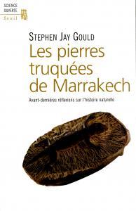 Les Pierres truquées de Marrakech