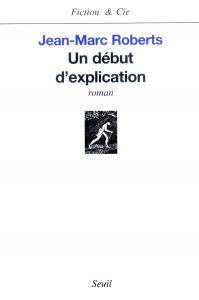 Couverture de l'ouvrage Un début d'explication