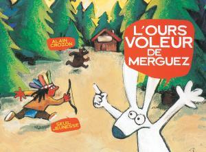 Couverture de l'ouvrage L'Ours voleur de merguez