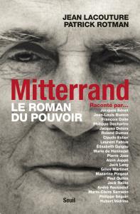 Couverture de l'ouvrage Mitterrand raconté par... Le roman du pouvoir