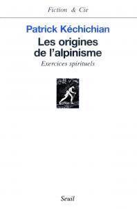 Les Origines de l'alpinisme. Exercices spirituels