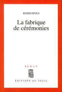 Couverture de l'ouvrage La Fabrique de cérémonies