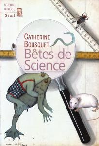 Couverture de l'ouvrage Bêtes de science