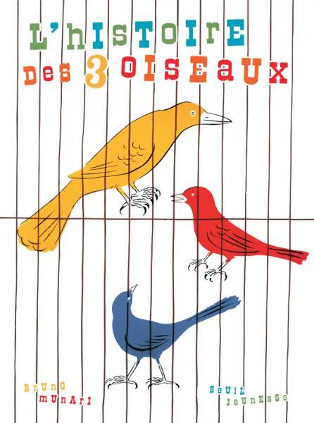 Couverture de l'ouvrage L'Histoire des trois oiseaux