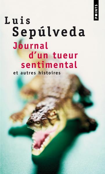Journal d'un tueur sentimental et autres histoires