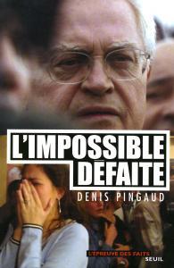 Couverture de l'ouvrage L'Impossible Défaite