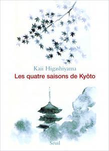 couverture Les Quatre Saisons de Kyôto