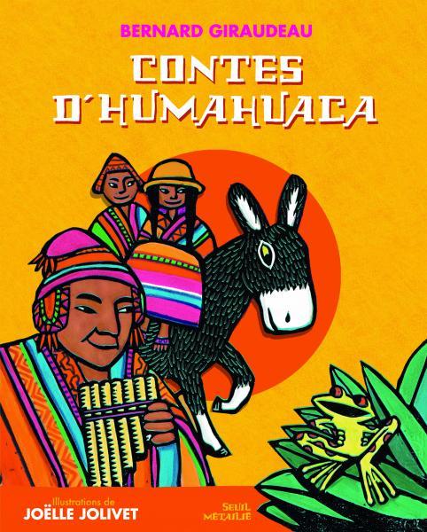 Couverture de l'ouvrage Les Contes d'Humahuaca