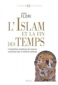 Couverture de l'ouvrage L'Islam et la Fin des temps