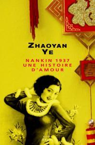 Couverture de l'ouvrage Nankin 1937, une histoire d'amour