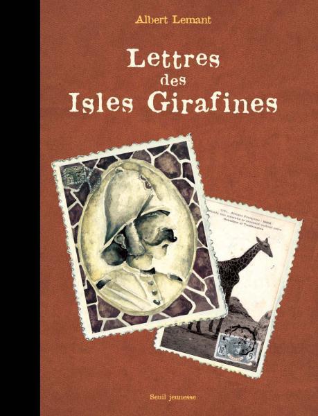 Couverture de l'ouvrage Lettres des Isles Girafines