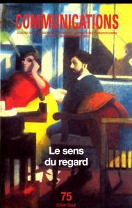 couverture Communications, n° 75, Le Sens du regard