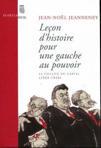 Leçon d'histoire pour une gauche au pouvoir. La faillite du Cartel (1924-1926)