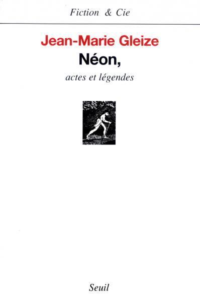 Néon, Actes et Légendes