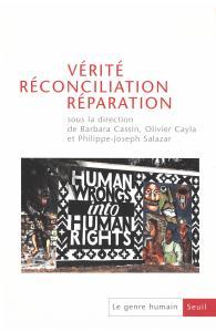 couverture  Vérité, réconciliation, réparation