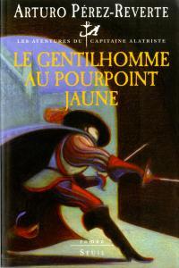 Couverture de l'ouvrage Le Gentilhomme au pourpoint jaune