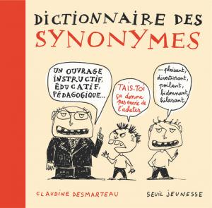 Couverture de l'ouvrage Dictionnaire des synonymes