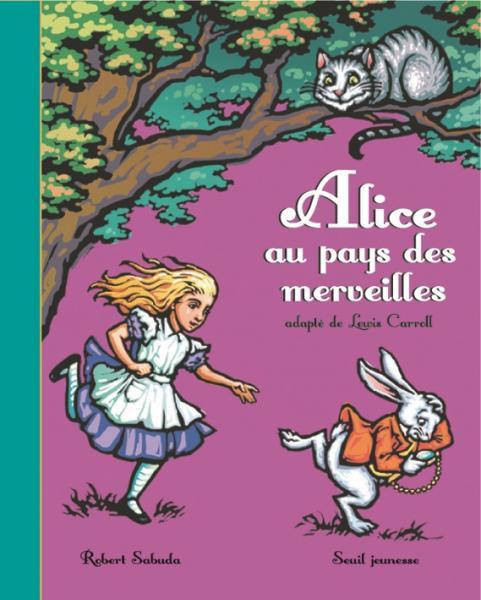 Couverture de l'ouvrage Alice au pays des merveilles