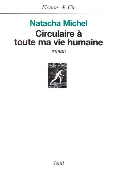 Circulaire à toute ma vie humaine