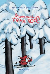Couverture de l'ouvrage Bravo, petit Père Noël!
