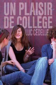 Couverture de l'ouvrage Un plaisir de collège