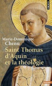 Couverture de l'ouvrage Saint Thomas d'Aquin et la théologie