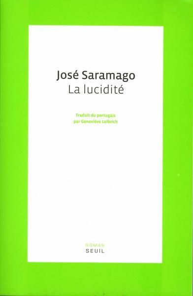 José Saramago - La lucidité