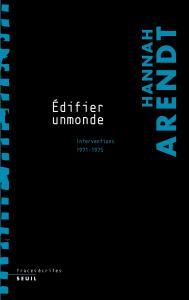 couverture ''Edifier un monde''. Interventions (197...