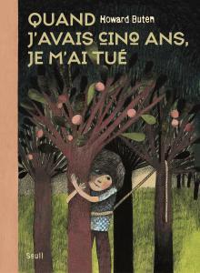 Couverture de l'ouvrage Quand j'avais cinq ans, je m'ai tué