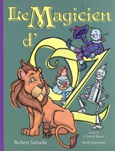 Couverture de l'ouvrage Le Magicien d'Oz