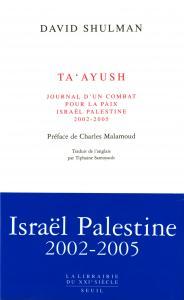 couverture Ta'ayush, Journal d'un combat pour la pa...