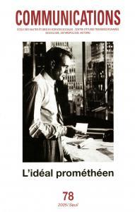 couverture Communications, n° 78, L'Idéal prométhéen